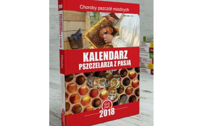 Kalendarz Pszczelarza z Pasją 2018